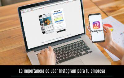 La importancia de usar Instagram para tu empresa