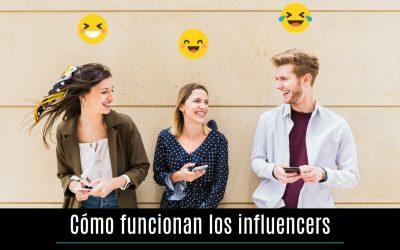 Cómo funcionan los influencers