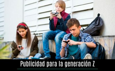 Publicidad para atraer a la generación Z