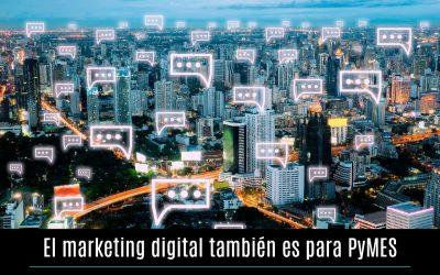 El marketing digital también es para PyMES
