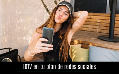 IGTV en tu plan de redes sociales