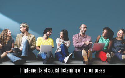 Implementa el social listening en tu empresa