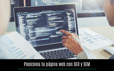 Posiciona tu página web con SEO y SEM