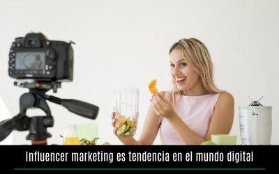 Influencer marketing es tendencia en el mundo digital