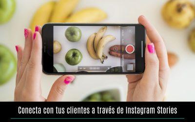 Conecta con tus clientes a través de Instagram Stories