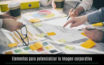 Elementos para potencializar la imagen corporativa