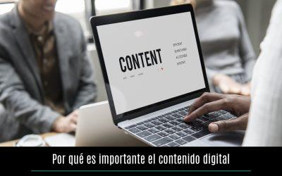Por qué es importante el contenido digital