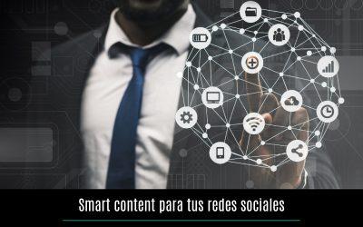 Smart content para tus redes sociales