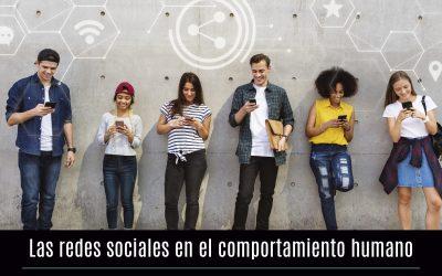 Las redes sociales en el comportamiento humano