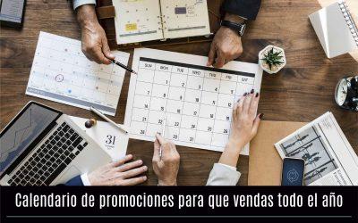 Calendario de promociones para que vendas todo el año