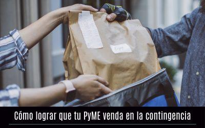 Cómo lograr que tu PyMe venda en la contingencia