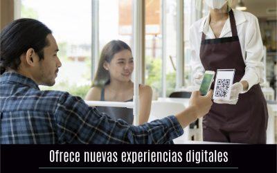 Ofrece nuevas experiencias digitales