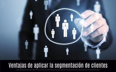 Ventajas de aplicar la segmentación de clientes