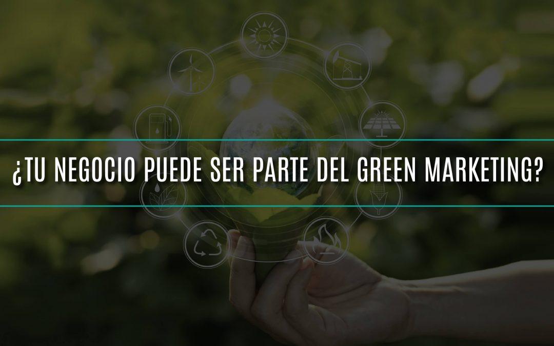 ¿Tu negocio puede ser parte del green marketing?